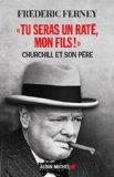 Churchill et le mépris de son père