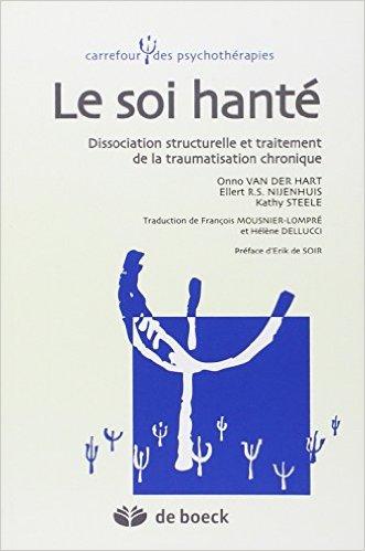 """"""" Le Soi hanté """" de Onno Van Der Hart"""